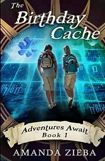 The Birthday Cache (Adventures Await) (Volume 1)