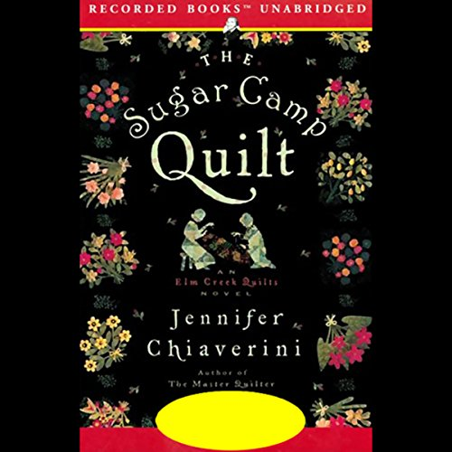 The Sugar Camp Quilt audiobook cover art