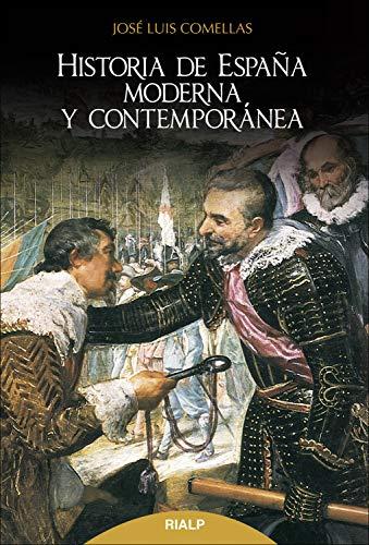Historia de España moderna y contemporánea: Decimaoctava edición actualizada (Historia y Biografías)