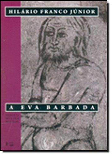 A Eva Barbada. Ensaios de Mitologia Medieval