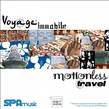 Voyage immobile (SPAmusic)