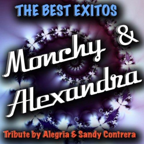 esperando estar juntos monchy y alexandra