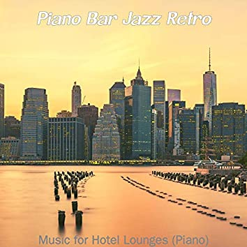 Music for Hotel Lounges (Piano)
