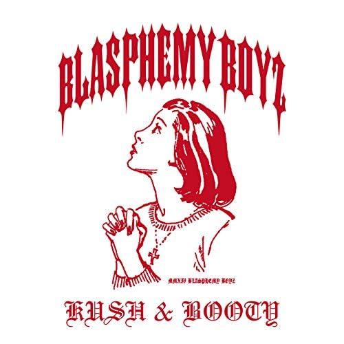 BLASPHEMY BOYZ