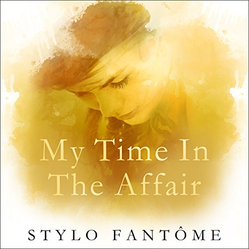 My Time in the Affair audiobook cover art