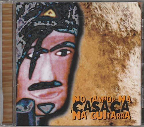 Banda Casaca - Cd No Tambor Na Casaca Na Guitarra - 2001