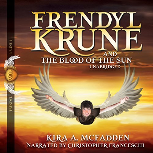 Frendyl Krune and the Blood of the Sun audiobook cover art