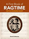 A First Book of Ragtime: 24 Arrangements for the Beginning Pianist with Downloadable MP3s (Dover Music for Piano) (English Edition)