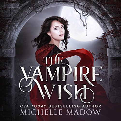 The Vampire Wish audiobook cover art