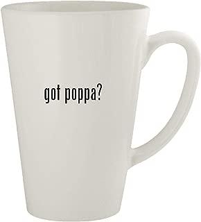 got poppa? - Ceramic 17oz Latte Coffee Mug