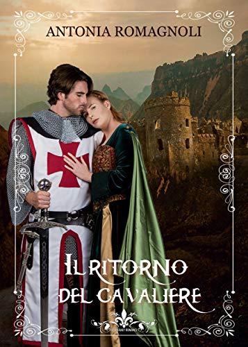 Il ritorno del cavaliere: (Collana Literary Romance) eBook ...