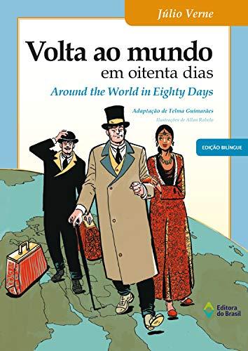 Volta ao mundo em oitenta dias: Around the word in eighty days