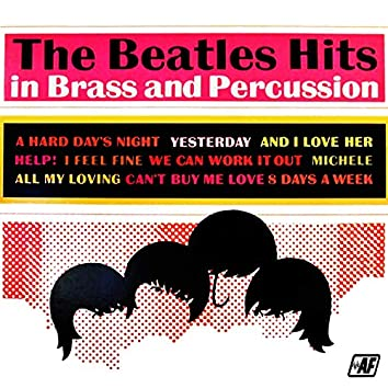 The Beatles Hits in Brass and Percussion