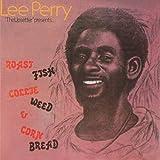 Roast Fish Collie Weed & Corn Bread [Vinyl LP] - Lee Perry