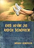Das wär ja noch schöner (Sammelband): 3 Sauerland-Wohlfühl-Romane in einem Band