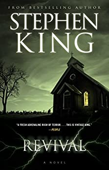Revival: A Novel by [Stephen King]