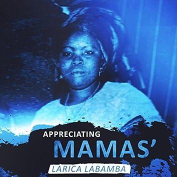 Appreciating Mamas