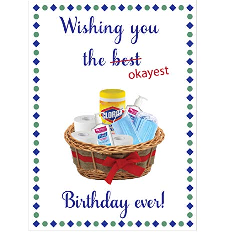 Birthday Card, Happy Birthday, Okayest Birthday Ever!, COVID Gift Basket with Disinfectant Wipes, Face Masks, Hand Sanitizer and Toilet Paper