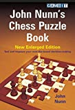 New Enlarged Edition (John Nunn's Chess Puzzle Book)