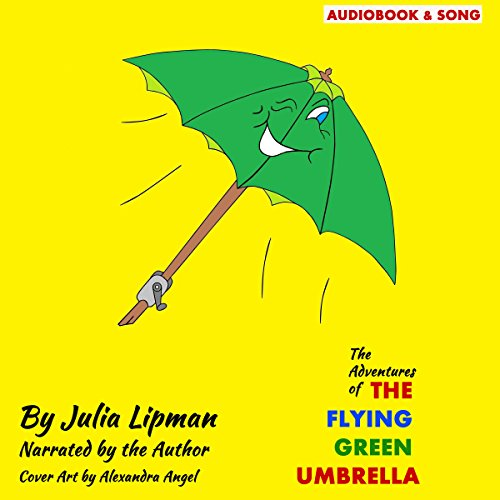 The Adventures of the Flying Green Umbrella audiobook cover art