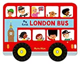 Whizzy Wheels: My First London Bus (Campbell London Range)