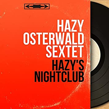 Hazy's Nightclub (Mono Version)
