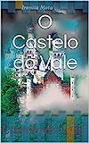 O Castelo do Vale