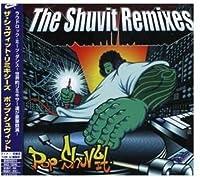 The Shuvit Remixes