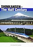 Shinkansenーthe half century