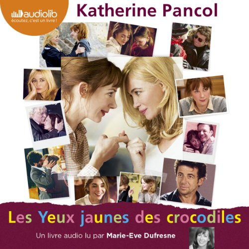 Les Yeux jaunes des crocodiles audiobook cover art
