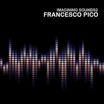 Imagining Sounds 2