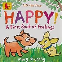 Happy!: A First Book of Feelings (Baby Walker)
