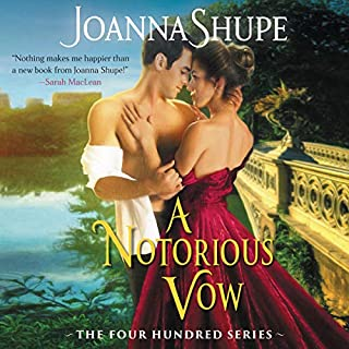 A Notorious Vow     The Four Hundred Series              By:                                                                                                                                 Joanna Shupe                               Narrated by:                                                                                                                                 Carmen Rose                      Length: 8 hrs and 49 mins     17 ratings     Overall 4.1