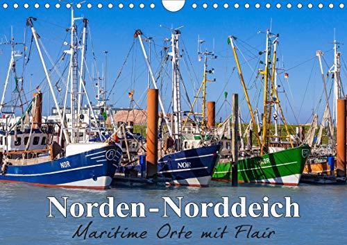 Norden-Norddeich. Maritime Orte mit Flair (Wandkalender 2021 DIN A4 quer)