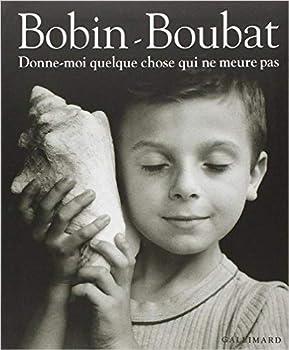 Paperback Donne-moi quelque chose qui ne meure pas (Albums Beaux Livres) (French Edition) [French] Book
