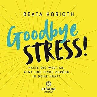 Goodbye Stress Titelbild