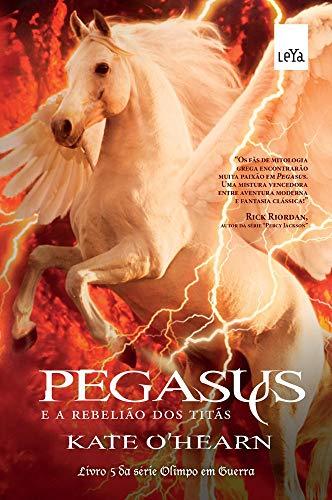 Pegasus e a rebelião dos titãs