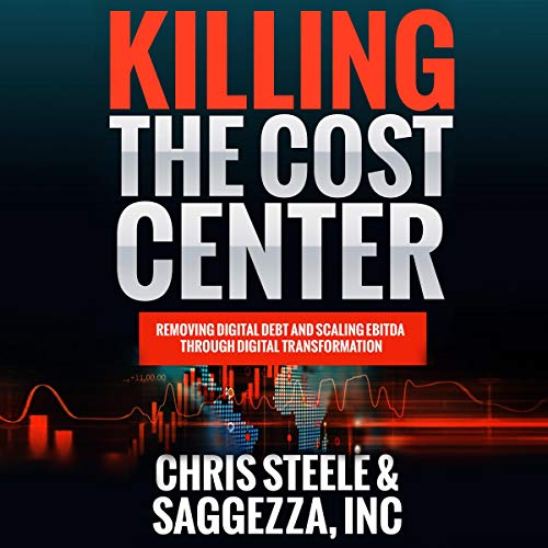 Couverture de Killing the Cost Center