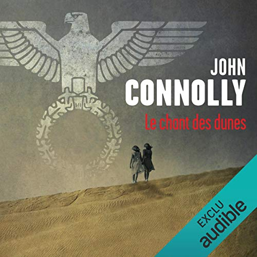 Le chant des dunes     Charlie Parker 14              By:                                                                                                                                 John Connolly                               Narrated by:                                                                                                                                 François Tavares                      Length: 13 hrs and 11 mins     Not rated yet     Overall 0.0
