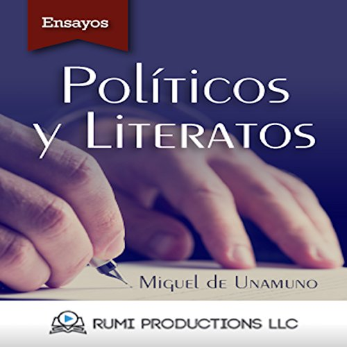 Políticos y Literatos: (Ensayo) [Politicians and Writers: (Essay)] cover art