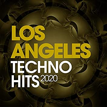 Los Angeles Techno Hits 2020