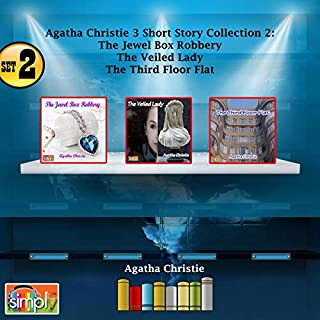 Agatha Christie 3 Short Story Collection Set 2: The Jewel Robbery, The Third Floor Flat, The Veiled Lady audiobook cover art