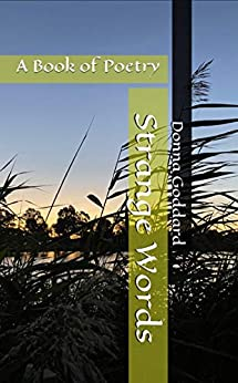 Strange Words: A Book of Poetry by [Donna Goddard]