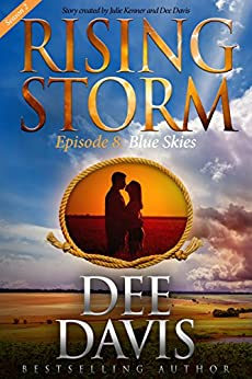 Blue Skies, Season 2, Episode 8 (Rising Storm) by [Dee Davis, Julie Kenner]