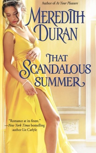That Scandalous Summer by Meredith Duran (2015-07-25)