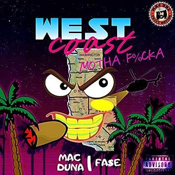 West Coast Motha Fucka