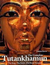 The Complete Tutankhamun: The King, the Tomb, the Royal Treasure (King Tut)