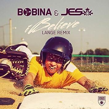 iBelieve (Lange Remix)