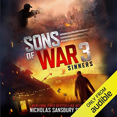 Sons of War 3: Sinners Audiobook By Nicholas Sansbury Smith cover art