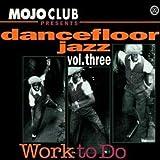 Mojo Club Vol.3 (Work to Do) - Various